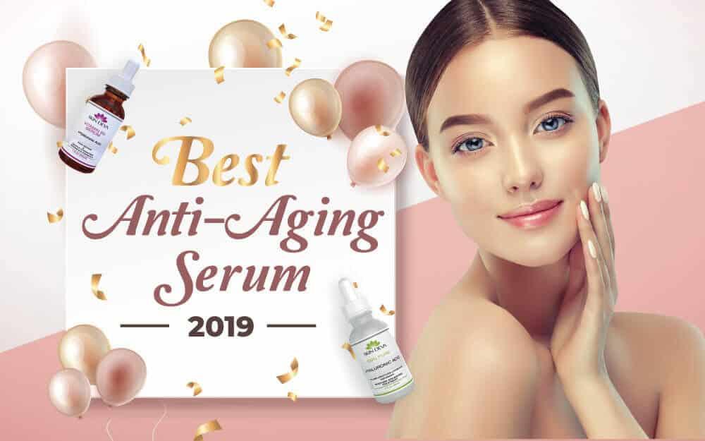 best anti-aging serums 2019